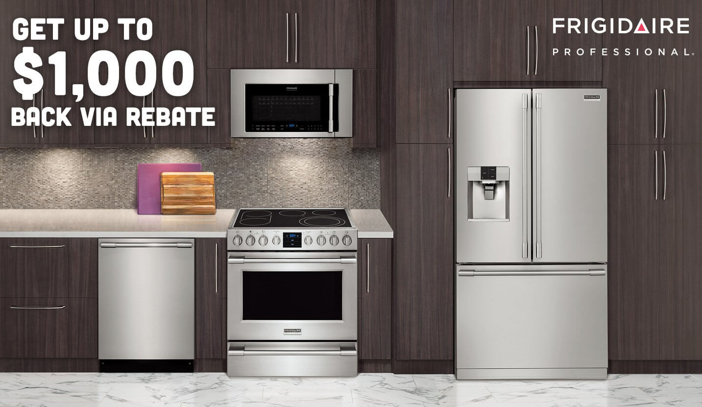 Get Up To $1,000 Back Via Rebate With Purchase Of A Frigidaire  Professional® Kitchen Package ...